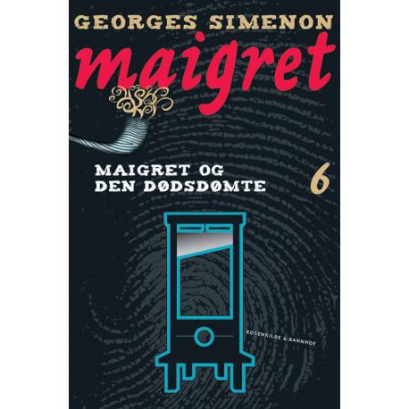 Maigret 6 Maigret og den dødsdømte