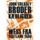 Broderkærlighed: West fra Scotland Yard