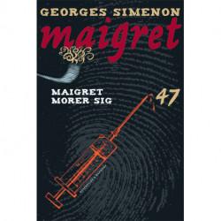 Maigret 47 Maigret morer sig