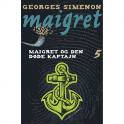 Maigret bind 5 - Maigret og den døde kaptajn: Maigret og den døde kaptajn