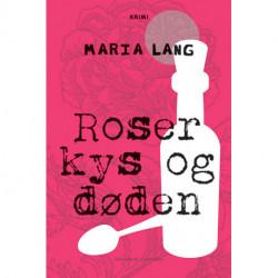 Roser kys og døden