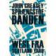 Sprængstofbanden: West fra Scotland Yard
