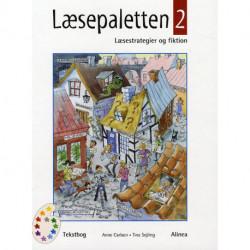 Læsepaletten 2, Tekstbog 5.-6 kl.: Læsestrategier og fiktion