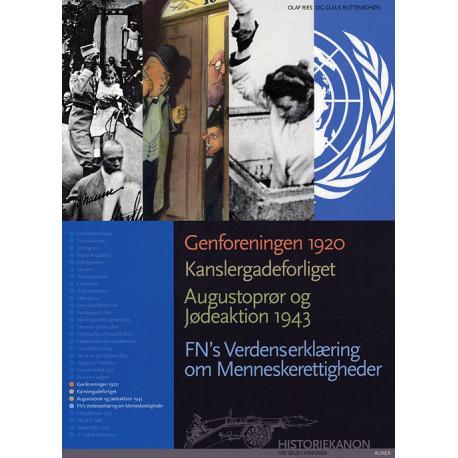 Historiekanon, Genforeningen 1920, Kanslergadeforliget, Augustoprør og jødeaktion 1943