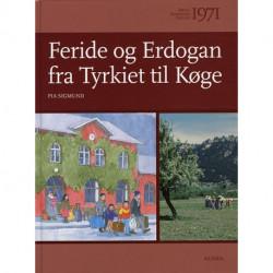 Børn i Danmarks historie 1971, Feride og Erdogan fra Tyrkiet til Køge