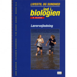 Ind i biologien, 9.kl. Sundhed og livsstil, Lærervejledning: 9. klasse