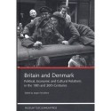 Britain and Denmark: Political, economic and cultural relations in the 19th and 20th centuries