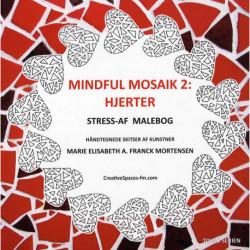 Mindful mosaik 2: Hjerter: Stress-af malebog