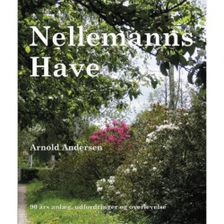 Nellemanns have: 90 års anlæg, udfordringer og overlevelse