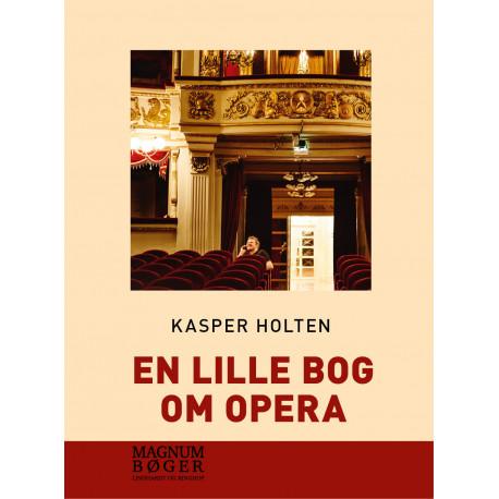 En lille bog om opera (storskrift)