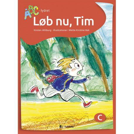 Løb nu, Tim