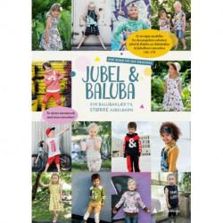 Jubel & Baluba syr balubaklær til større jubelbarn : to ekstra mønsterark med store størrelser!