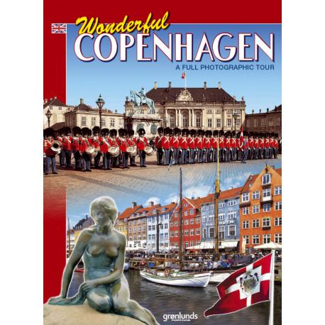 Wonderful Copenhagen, Engelsk (2018): A full photograph tour