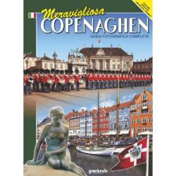 Meravigliosa Copenaghen, Italiensk (2014): guida fotografica completa