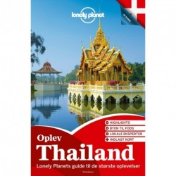 Oplev Thailand (Lonely Planet)