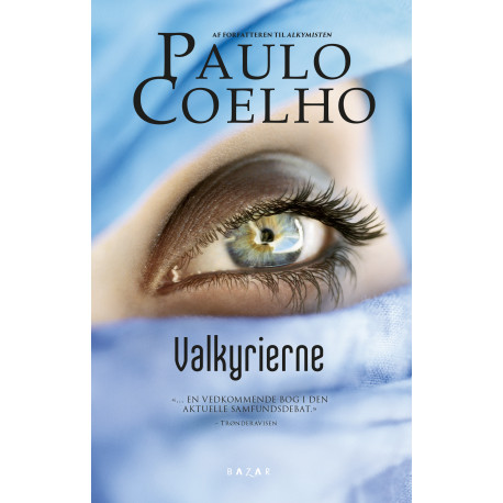 Valkyrierne: Et must read for Coelho fans