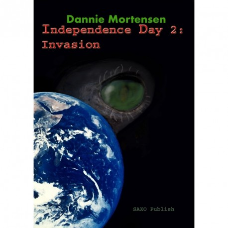 Independence day 2: invasion - en science fiction roman