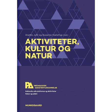 Aktiviteter, kultur og natur. Pædagogisk assistent
