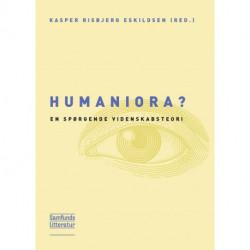 Humaniora?: en spørgende videnskabsteori