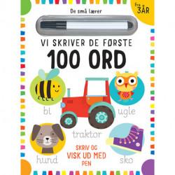 De små lærer - Skriv og visk ud - Vi skriver de første 100 ord: bog med ikke-permanent pen