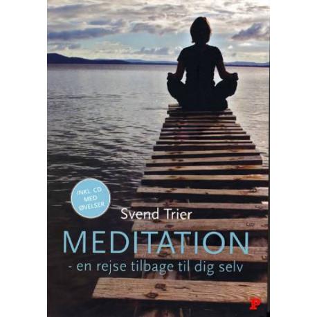 Meditation: en rejse tilbage til dig selv