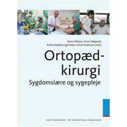 Ortopædkirurgi: Sygdomslære og sygepleje