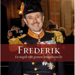 Frederik: En magisk rejse gennem kronprinsens liv