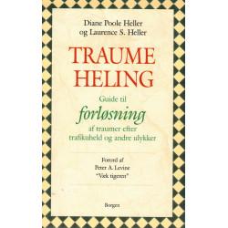 Traumeheling: Guide til forløsning af traumer efter trafikuheld og andre ulykker