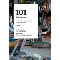 101 digitale grep : en didaktikk for profesjonsfaglig digital kompetanse