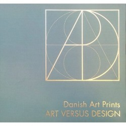 Danish art prints - art versus design: works and insigts by 66 contemporary Danish art print makers