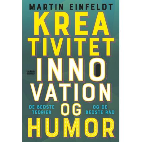Kreativitet, innovation og humor: De bedste teorier og de bedste råd