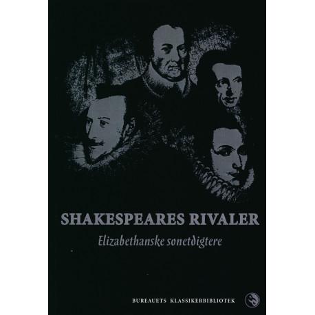 Shakespeares rivaler: Elizabethanske sonetdigtere