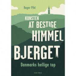 Kunsten at bestige Himmelbjerget: Danmarks hellige top