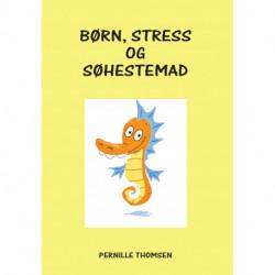 Børn, stress og søhestemad