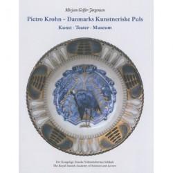 Pietro Krohn - Danmarks kunstneriske puls: kunst, teater, museum