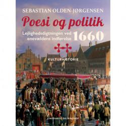 Poesi og politik. Lejlighedsdigtningen ved enevældens indførelse 1660