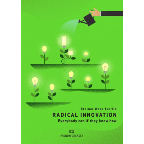 Radical innovation : everybody can if they know how