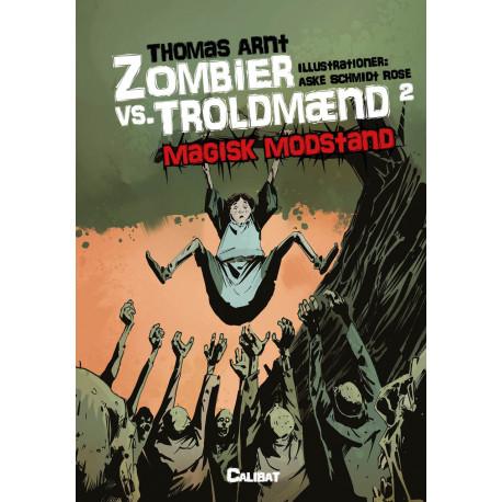 Zombier vs. Troldmænd 2: Magisk Modstand