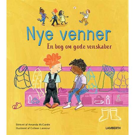 Nye venner: En bog om gode venskaber