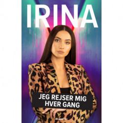 IRINA: Jeg rejser mig hver gang
