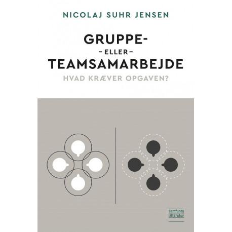 Gruppe- eller teamsamarbejde: Hvad kræver opgaven?