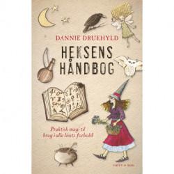 Heksens håndbog: Praktisk magi til brug i alle livets forhold