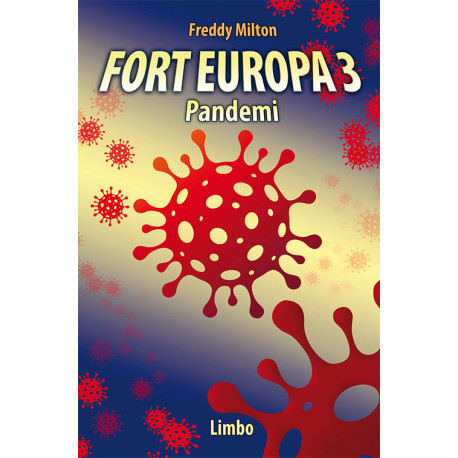 Fort Europa 3: Pandemi