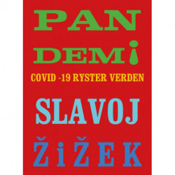 Pandemi!: Covid-19 ryster verden