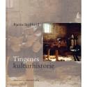 Tingenes kulturhistorie: Etnologiske studier i den materielle kultur