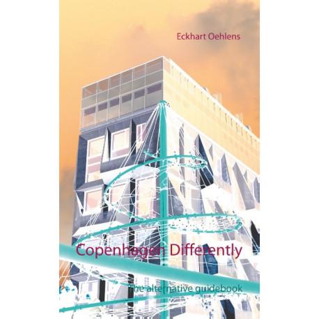 Copenhagen Differently: The alternative guidebook