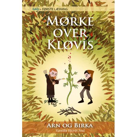 GAD - FØRSTE LÆSNING: Arn og Birka (3) Mørke over Kløvis