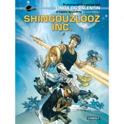 Linda og Valentin: Shingouzlooz Inc.: Et ekstraordinært eventyr af Lupano og Lauffray