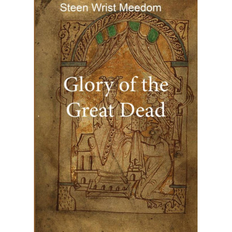 Glory of the Great Dead