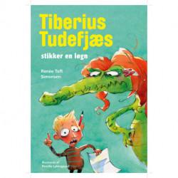 Tiberius Tudefjæs stikker en løgn